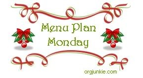 Head on over to Orgjunkie for hundreds of other menu plan ideas!